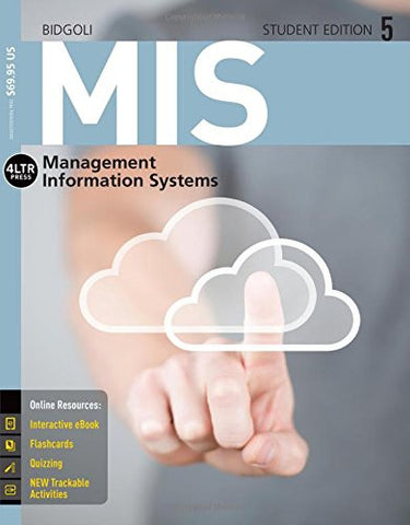 MIS5 (with CourseMate, 1 term (6 months) Printed Access Card) (New, Engaging Titles from 4LTR Press)