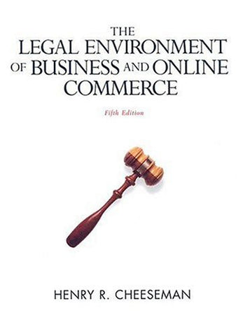 Legal Environment of Business and Online Commerce, The (5th Edition)