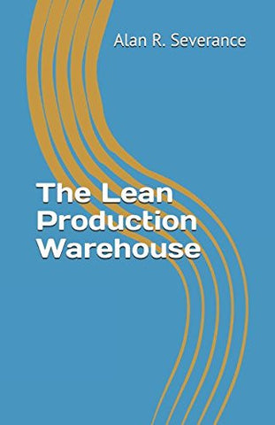 The Lean Production Warehouse