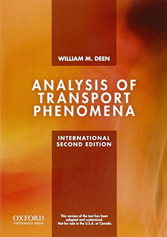 Analysis of Transport Phenomena (Topics in Chemical Engineering)