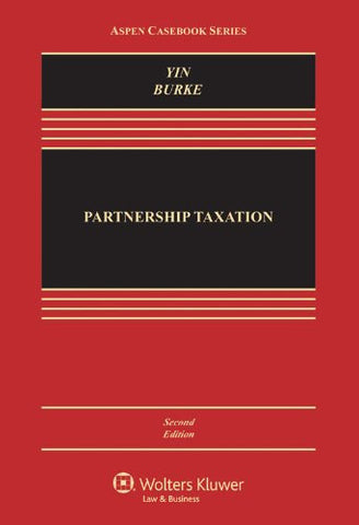 Partnership Taxation, Second Edition (Aspen Casebook)