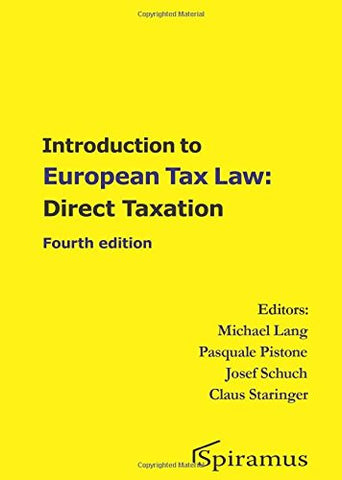 Introduction to European Tax Law: Direct Taxation: Fourth edition