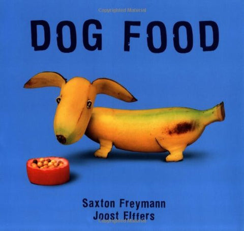 Dog Food (New York Times Best Illustrated Children's Books (Awards))