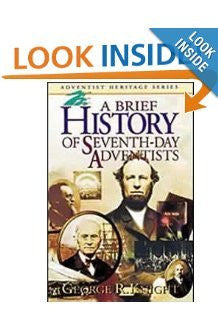 A Brief History of Seventh-Day Adventists (Adventist heritage series)