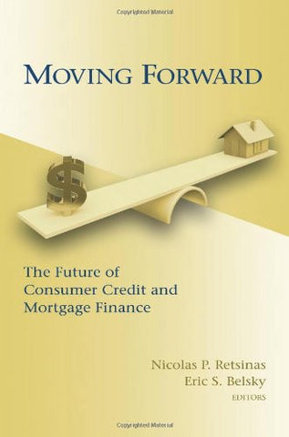 Moving Forward: The Future of Consumer Credit and Mortgage Finance (James A. Johnson Metro)