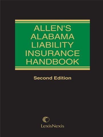 Allen's Alabama Liability Insurance Handbook