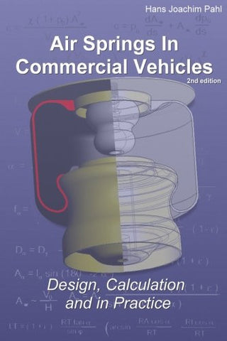 Air Springs In Commercial Vehicles: Design, Calculation and in Practice