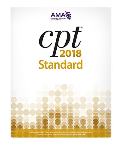 CPT 2018 Standard (Cpt / Current Procedural Terminology (Standard Edition))