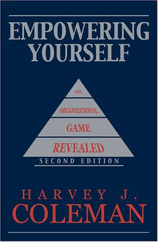 Empowering Yourself: The Organizational Game Revealed