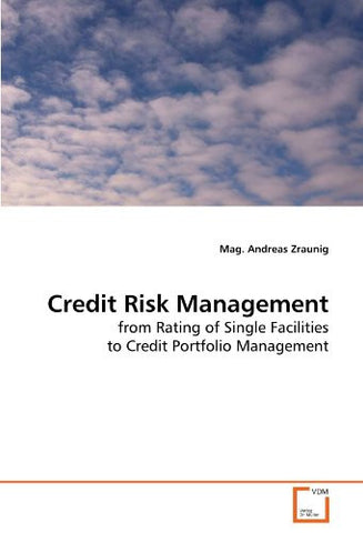 Credit Risk Management: from Rating of Single Facilities to Credit Portfolio Management