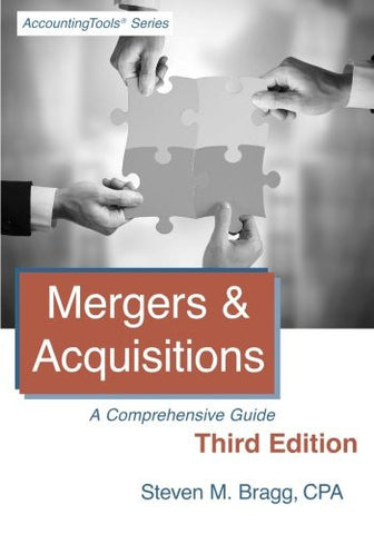 Mergers & Acquisitions: Third Edition: A Comprehensive Guide