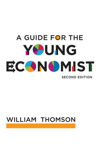 A Guide for the Young Economist (MIT Press)