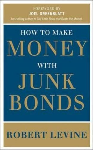 How to Make Money with Junk Bonds (Business Books)