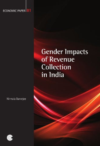 Gender Impacts of Revenue Collection in India (Economic Paper Series)