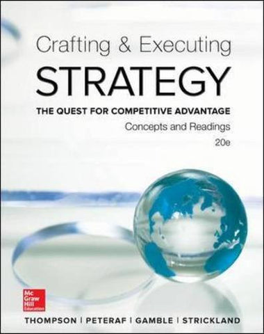 Crafting and Executing Strategy: Concepts and Readings (Irwin Management)