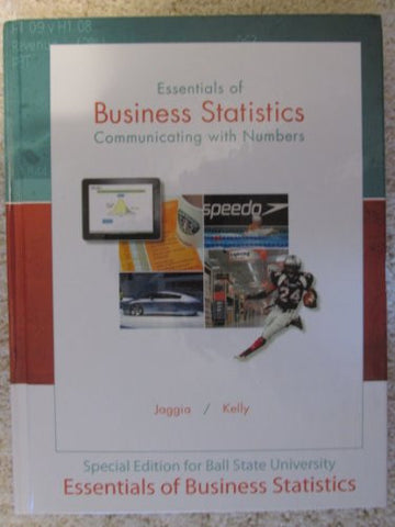 Essentials of Business Statistics: Communicating With Numbers (Irwin Statistics)