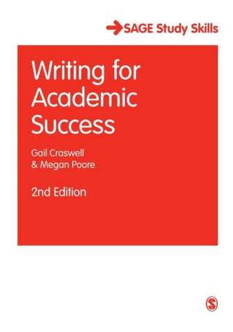 Writing for Academic Success (SAGE Study Skills Series)