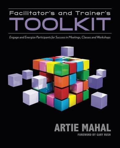 Facilitator's and Trainer's Toolkit