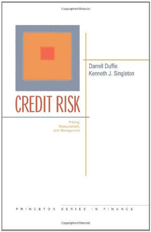 Credit Risk: Pricing, Measurement, and Management (Princeton Series in Finance)
