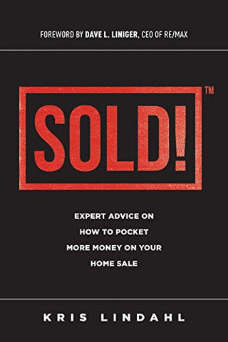 Sold: Expert Advice On How To Pocket More Money On Your Home Sale