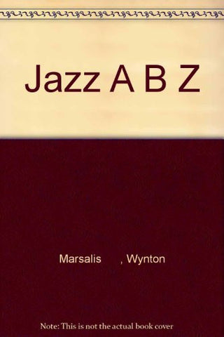 Jazz ABZ: An A to Z Collection of Jazz Portraits with Art Print