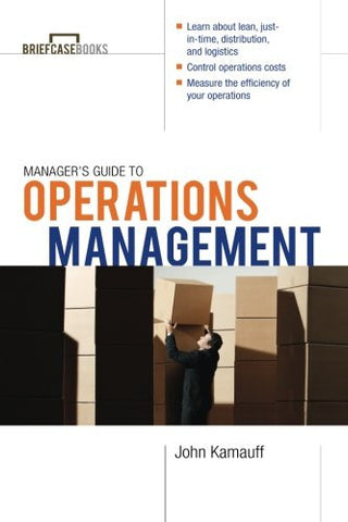 Manager's Guide to Operations Management (Briefcase Books (Paperback))
