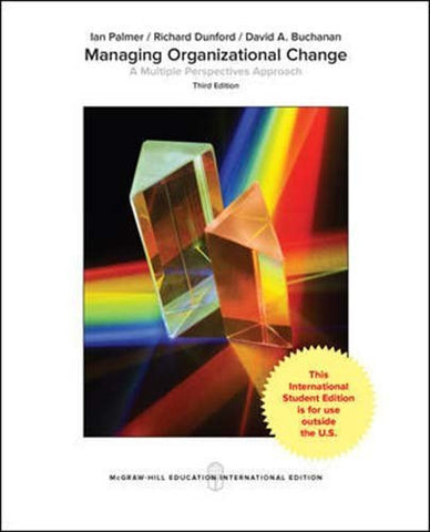 Managing Organizational Change:  A Multiple Perspectives Approach (Irwin Management)