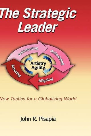 The Strategic Leader: New tactics for a Globalizing World