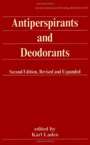 Antiperspirants and Deodorants, 2nd Edition (Cosmetic Science and Technology, Vol. 20)