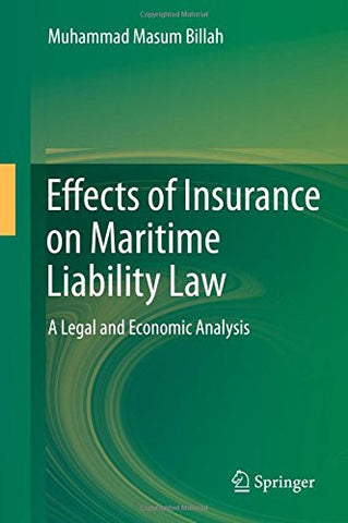 Effects of Insurance on Maritime Liability Law: A Legal and Economic Analysis
