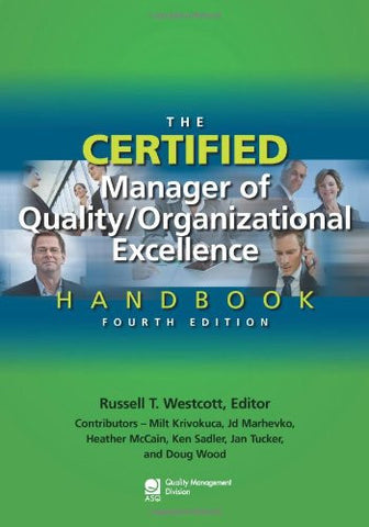 The Certified Manager of Quality/Organizational Excellence Handbook, Fourth Edition