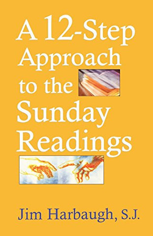 A 12-Step Approach to the Sunday Readings