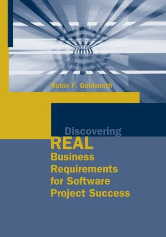 Discovering Real Business Requirements for Software Project Success (Artech House Computing Library)