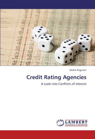 Credit Rating Agencies: A Look into Conflicts of Interest