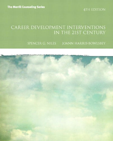 Career Development Interventions in the 21st Century, 4th Edition (Interventions that Work)