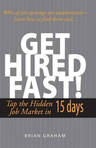 Get Hired Fast! Tap the Hidden Job Market in 15 Days