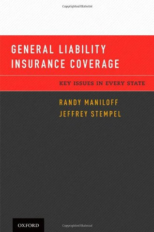 General Liability Insurance Coverage: Key Issues In Every State