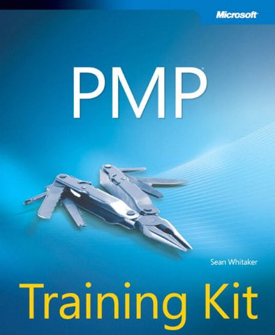 PMP Training Kit (Microsoft Press Training Kit)
