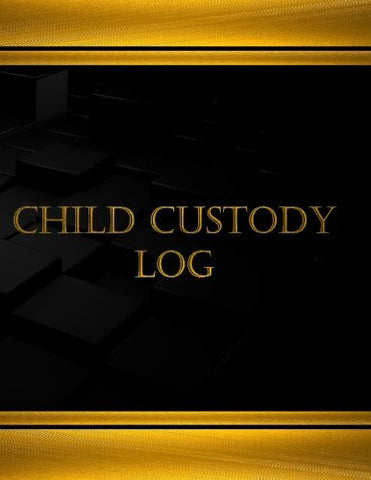 Child Custody Log (Journal, Log book - 125 pgs, 8.5 X 11 inches: Child Custody Log (Journal, Log book - 125 pgs, 8.5 X 11 inches (Centurion Logboo
