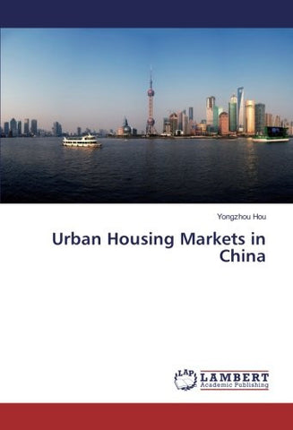 Urban Housing Markets in China