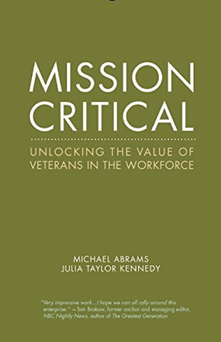 Mission Critical: Unlocking the Value of Veterans in the Workforce (Center for Talent Innovation)