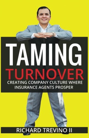 Taming Turnover: Creating Company Culture Where Insurance Agents Prosper
