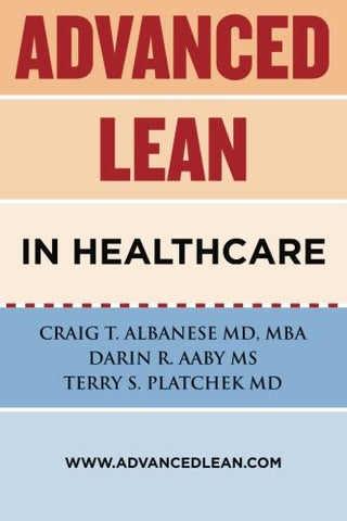 Advanced Lean In Healthcare