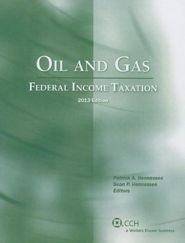 Oil and Gas: Federal Income Taxation (2013)