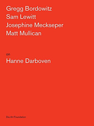 Artists on Hanne Darboven (Artists on Artists Lecture Series)