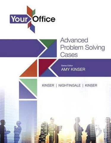 Your Office: Getting Started with Advanced Problem Solving Cases (Your Office for Office 2016 Series)