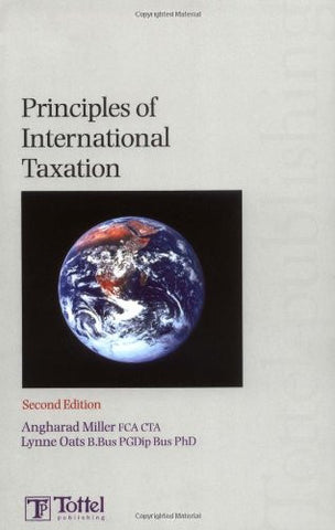Principles of International Taxation: Second Edition