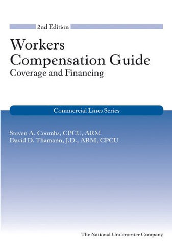 Workers Compensation Guide: Coverage and Financing, 2nd Edition (Commercial Lines)