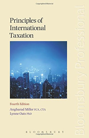 Principles of International Taxation: Fourth Edition