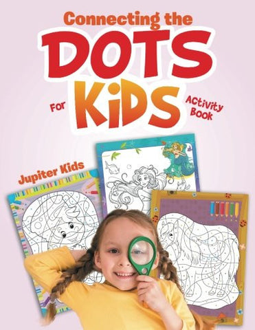 Connecting the Dots For Kids Activity Book